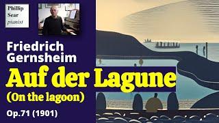 Friedrich Gernsheim : Auf der Lagune (On the Lagoon), Op. 71