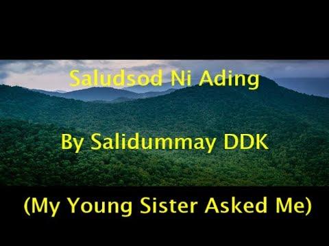 Saludsod Ni Ading [Young Sister Asked Me] - Original & English Lyrics