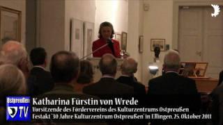 Fürstin von Wrede: Ostpreußen ist wie ein Märchen - 30 Jahre Kulturzentrum in Ellingen / Bayern