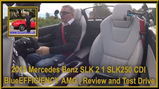 2013 Mercedes Benz SLK 2 1 Slk250 CDI BlueEFFICIENCY AMG | Review and Test Drive