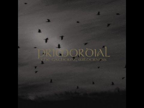 Primordial - The Gathering Wilderness (FULL ALBUM) (2005)