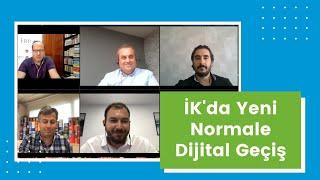İK'da Yeni Normale Dijital Geçiş