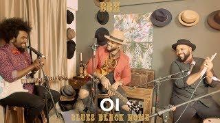 Baixar Oi (Leo Magalhães) BLUES BLACK HOME - Cover