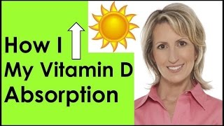 HOW I INCREASED MY VITAMIN D ABSORPTION! EASY TO DO!