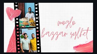 DAWAT AT MOGLO BAZZAR SYLHET BANGLADESH 🇧🇩 | Ash Vlogs |