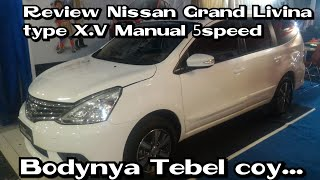 Review Nissan Grand Livina type X.V Manual 5speed Indonesia