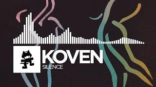 Koven - Silence [Monstercat Release]