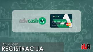 AdvCash registracija - Kaip susikurti, verifikuoti AdvCash paskyrą