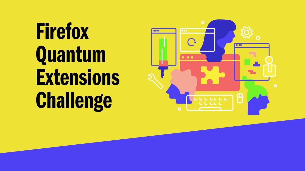 Firefox Quantum Extensions Challenge - Mozilla Tech - Medium