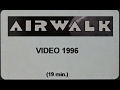 Airwalk Footwear Skateboard Promo 1996