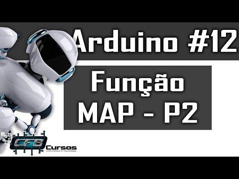 Curso De Arduino #12 - Como Funciona A Função MAP Do Arduino