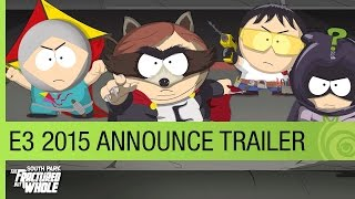 South Park׃ The Fractured but Whole - E3 2015 Announce Trailer US