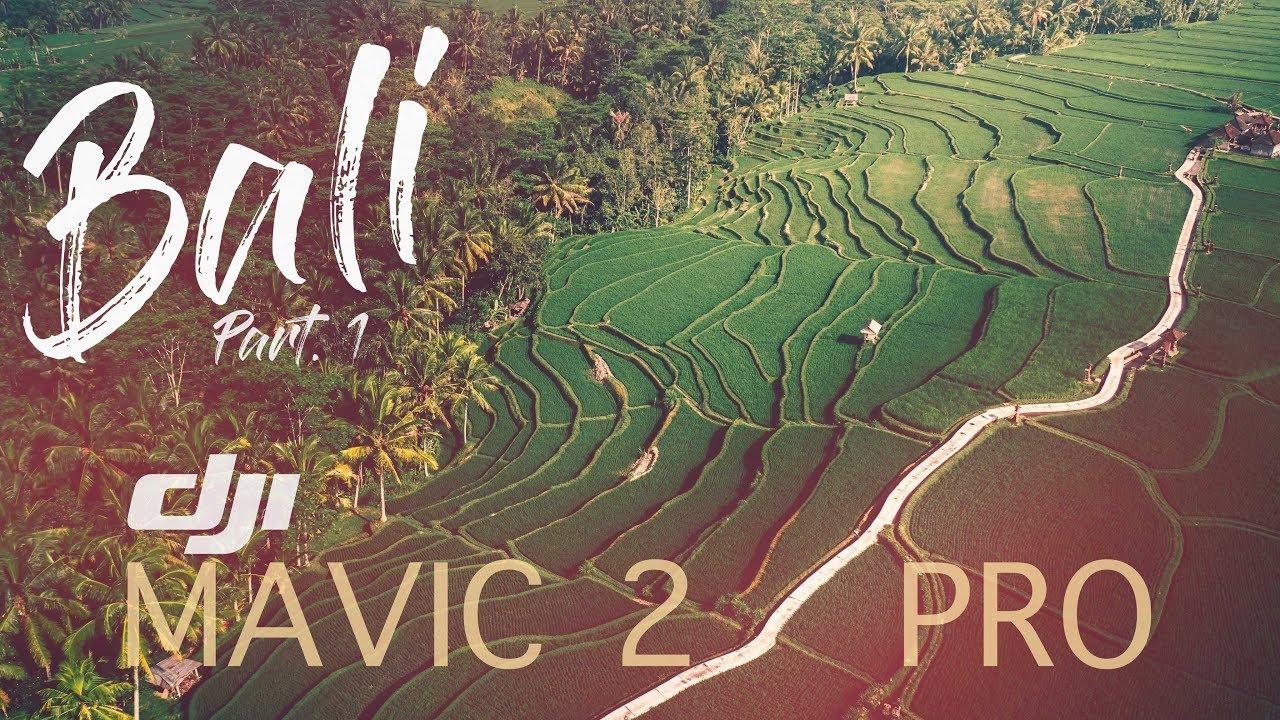 DJI Mavic 2 Pro - Bali (Part 1) + 5 FREE LIGHTROOM PRESETS - YouTube