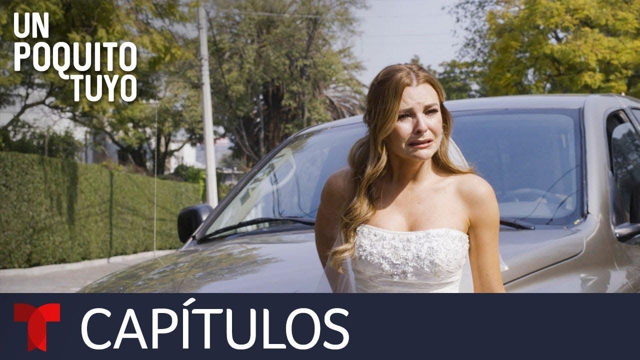 Download Un Poquito Tuyo | Capítulo 1 | Telemundo