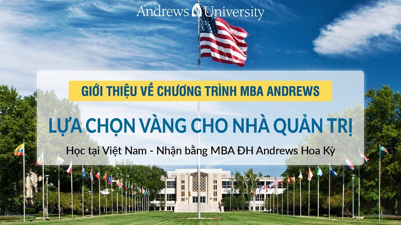 Chương trình Thạc sỹ Quản trị Kinh doanh ĐH ANDREWS Hoa Kỳ