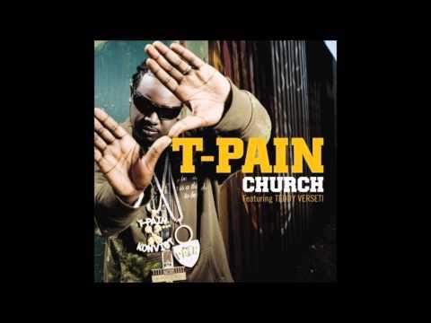 T-Pain - Church HQ