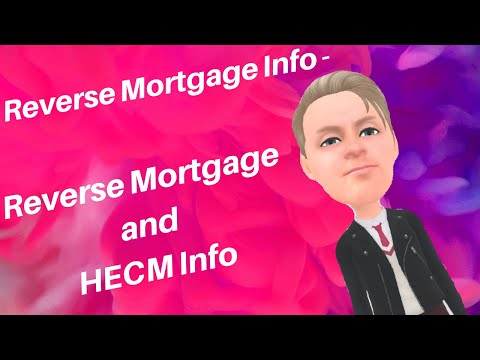 Reverse Mortgage Info - Reverse Mortgage & HECM Info