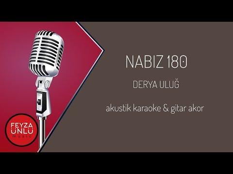 Derya Uluğ - Nabız 180 Akustik Karaoke & Gitar Akor