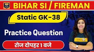 Bihar SI new vacancy 2020 | Bihar Daroga | Static GK | Jyotsna Ma'am | Class 38 |Practice Question