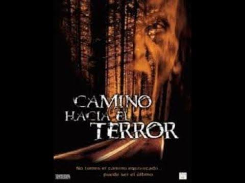 Download CAMINO HACIA EL TERROR 1, PELÍCULA COMPLETA.
