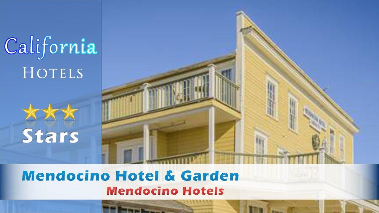 Mendocino Hotel Garden Mendocino Hotels California Youtube