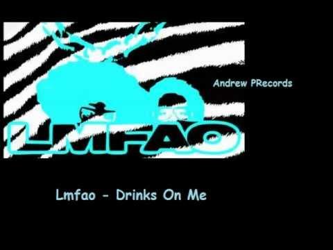 Lmfao - Drinks On Me