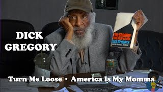 "Dick Gregory - ""America Is My Momma"""