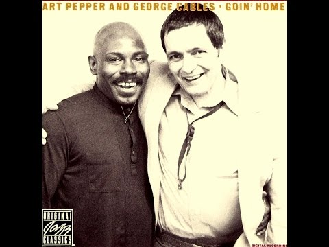 Art Pepper & George Cables - Don