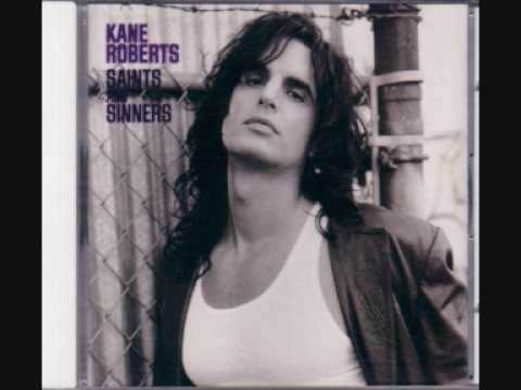 Kane Roberts - Does Anybody Really Fall in Love Anymore