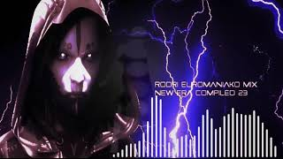 (BEST EURODANCE 2018) RODRI EUROMANIAKO MIX - NEW ERA COMPILED 23