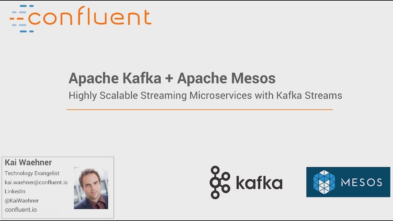 Kafka Streams + Mesos for Highly Scalable Microservices