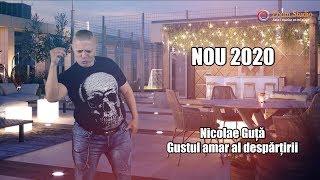 Nicolae Guta - Gustul amar al despartirii (Originala 2019)