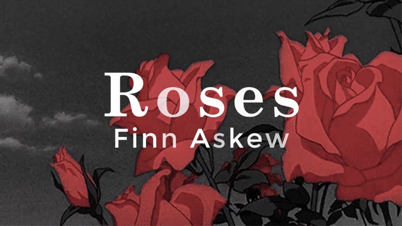 Download Roses - Finn Askew (Lyrics Video)