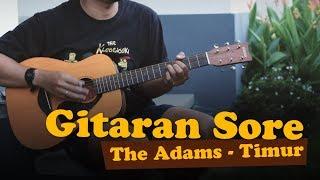 Gitaran Sore - The Adams - Timur (with chord illustrations)