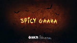 SPICY GAANA 2K17  [TAMIL KUTHTHU NONSTOP MIX] [DJ HKM X DJ CRYSTAL]
