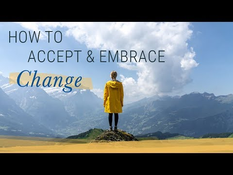 How to Accept and Embrace Change | Jack Canfield