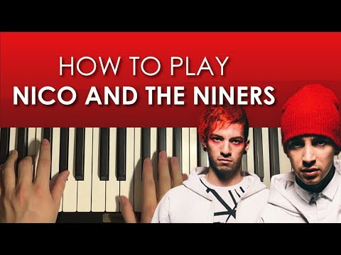 How To Play - twenty one pilots - Nico And The Niners (PIANO TUTORIAL LESSON)
