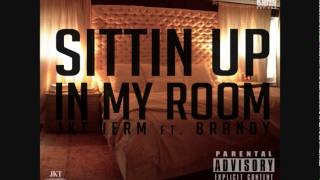JKT JERM ft BRANDY - SITTIN UP IN MY ROOM