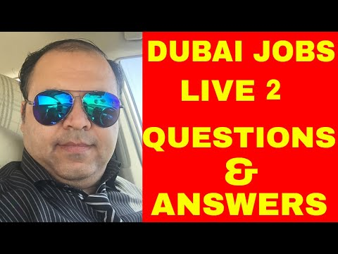 Dubai Jobs Live Questions Answers With Sibghat Ullah Gul