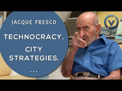 Jacque Fresco - Technocracy, City Strategies, Sourcing Information - Feb. 9, 2011