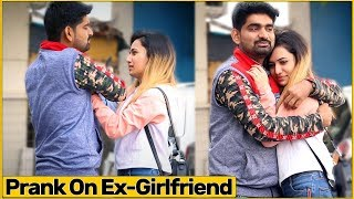 Prank On My Ex-Girlfriend (Gone Emotional 😭 ) | The HunGama Films