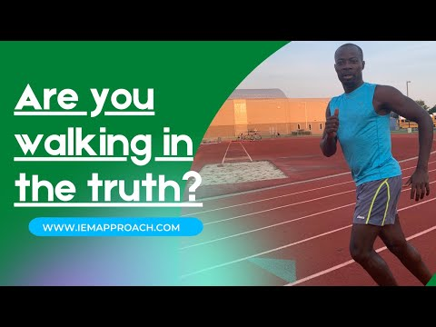Are you walking in the truth?