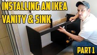 Installing an Ikea Vanity & Sink...Part 1