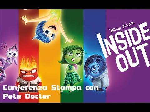 Inside Out  - Il film  - Conferenza Stampa con il regista  Pete Docter (#EmozioniCercasi)