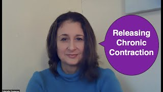 Releasing Chronic Contraction
