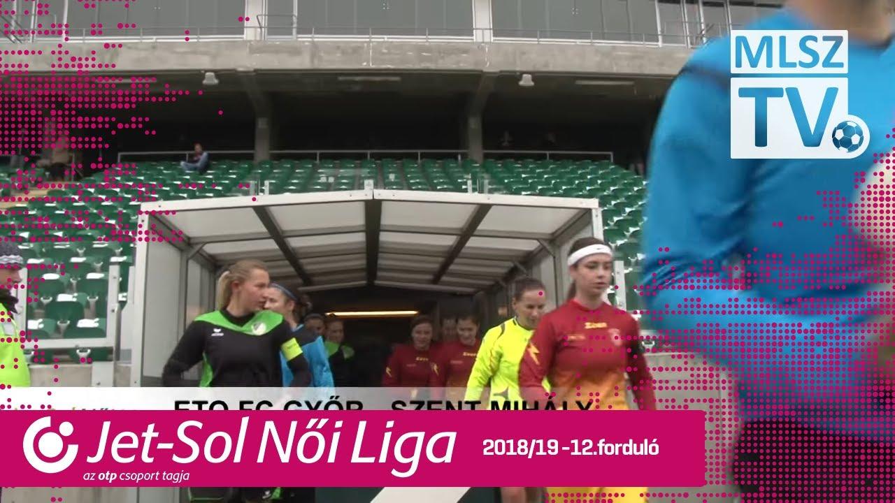 ETO FC Győr - Szent Mihály | 2-3 | JET-SOL Liga | 12. forduló | MLSZTV
