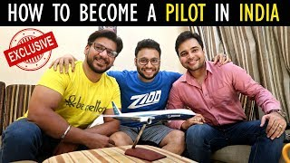 HOW TO BECOME A PILOT IN INDIA ✈️ | Ft. Capt. Rohan V. & Capt. Mouhit | INTERVIEW