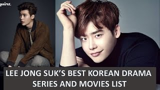 Video LEE JONG SUK BEST KOREAN DRAMA SERIES AND MOVIES LIST AND HIS UPCOMING DRAMAS AND MOVIE download MP3, 3GP, MP4, WEBM, AVI, FLV Maret 2018