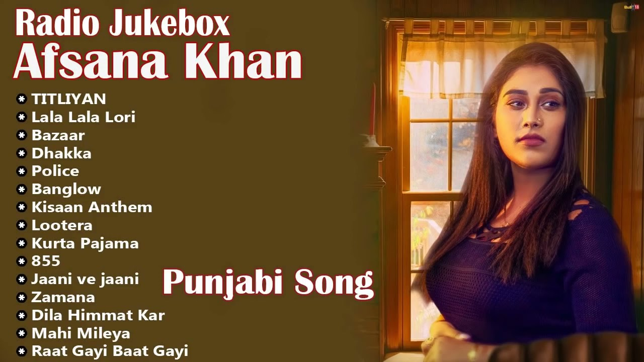 Download Afsana Khan All Songs 2021 ★ Afsana Khan New Songs ★ All Hits Songs ★ Radio Jukebox 2021