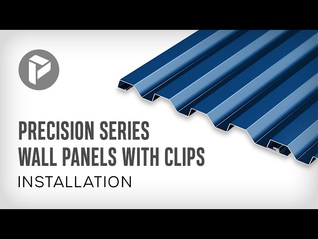 Metal Wall Panel Systems - How to install PAC-CLAD Precision Series Wall Panels With Clips